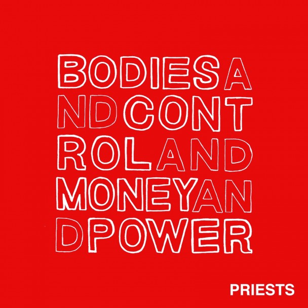 Priests-Bodies-And-Control-And-Money-And-Power